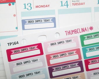 Order Shipped Today Planner Stickers for the Erin Condren Life Planner, Happy Planner, Filofax and more (TP164)