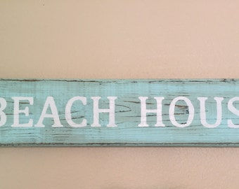 Rustic turquoise Beach House sign