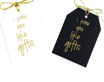 Quote gift tags, Fun saying, Shiny gold tag, Birthday party, Wrapping presents, Gold foil stamped, Bachelorette favor tag, Black White Paper