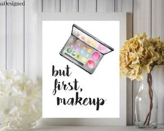 But First Makeup Digital Printable Wall Art Eye Shadow Watercolor 8x10
