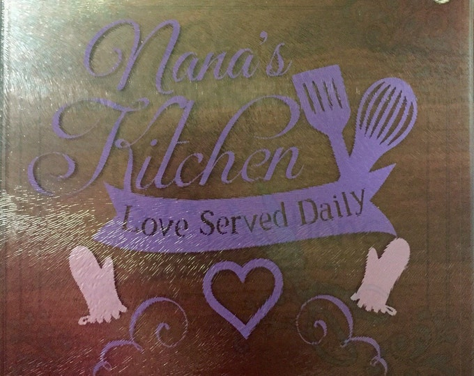 "Nana, Grandma, Mamaw, Granny Kitchen ""Love served daily"" Cutting board/Hot plate"