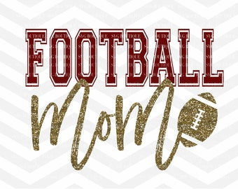 Football Mom SVG File, Football Cut File, Football Shirt SVG, Glitter, Cutting File, PNG, Cricut, Silhouette, Cut Files, Quote Overlay
