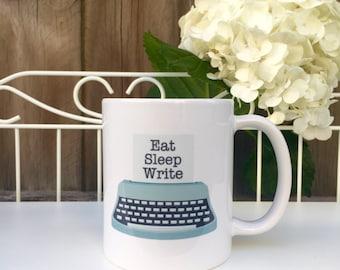 Eat Sleep Write! Mug