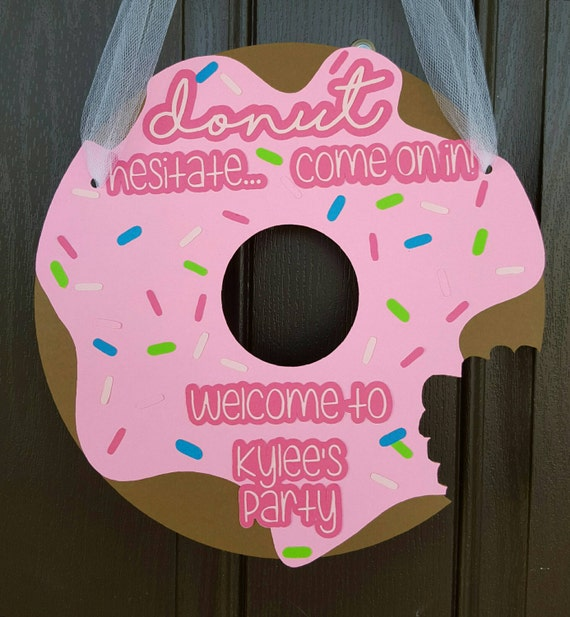 Birthday Party Games Are Hilarious For 8 9 10 11 And 12: Donut Party Welcome Sign Birthday Party By
