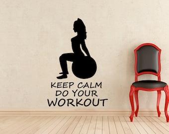 Keep Calm Do Your Workout Gym Wall Vinyl Decal Girl Fitness Motivation Sticker Fitness Ball Home Interior Art Decor Mural (481n)