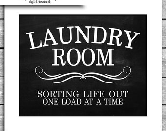 Laundry Room Sign - 8x10 Inch landscape Printable Chalkboard - Sorting Life Out One Load At A Time - Laundry Humor - Wall Art