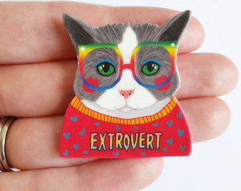 Cat brooch or magnet // Extrovert pin // Extrovert Cat //  gift for her // gift for him