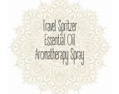 Travel Spritzer: Aromatherapy Spray