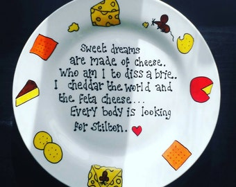Cheese plate...sweet dreams are made of cheese. Hand painted plate. Home decor. Decor. Unique gift. Wedding. Valentine gift.