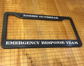 Zombie Outbreak Emergency Response License Plate Holder