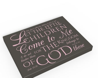 Luke 18:16 Typography canvas, Suffer the little children to come unto me scripture canvas, bible verse art about children