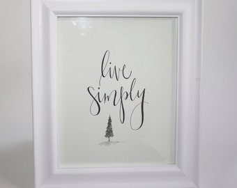 Live Simply - Original Watercolor | Hand Painted | Wall Art | Hand Lettering | Adventure | Wanderlust | Gifts | Handmade Gifts | Home Decor
