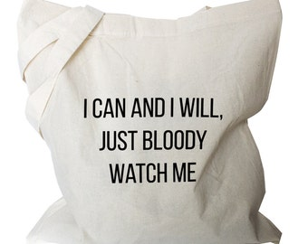 Market tote Bag, I can and I will determination quote Canvas Cotton Tote, Quote shopping bag, reusable cotton Grocery Bag, (b973)