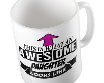 This is what an awesome Daughter looks like joke fun Mug