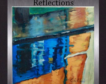 Reflections - Original Oil Abstract Painting.Colorful Modern Art. Free Shipping.