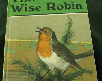 Vintage Ladybird book The Wise Robin  from series 497