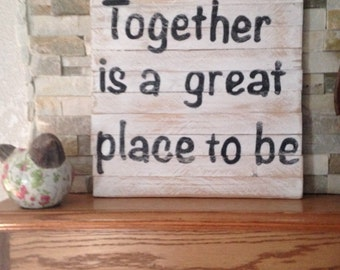 """Painted sign """"Together """""""