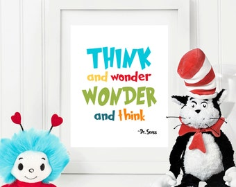 Think and Wonder - Dr Seuss Quote  - 8x10 Instant Download Art Print