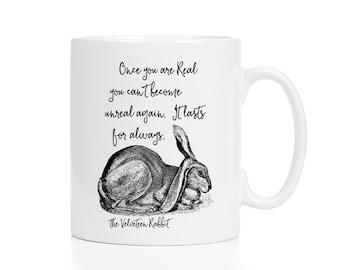 Velveteen Rabbit Mug / Once You Are Real You Can't Become Unreal Again / Rabbit Gift / Bunny Mug / Literary Mug