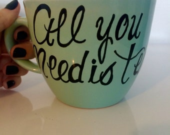 "16 oz ""All You Need is Tea"" Mug"