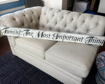 Family: The Most Important Thing-Sign