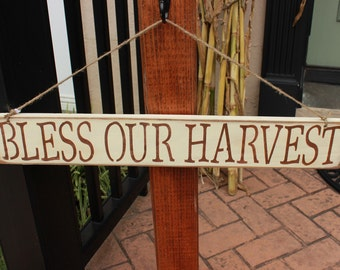 Bless Our Harvest sign
