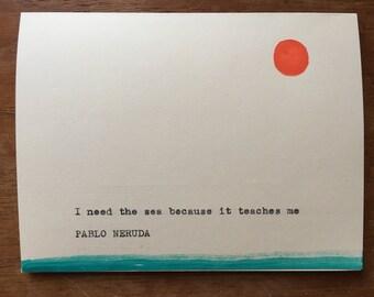 I Need the Sea By Pablo Neruda Greeting Card