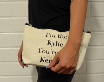 Pouch- I'm the Kylie