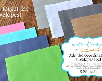 Coordinating 5x7 envelopes for your printed invitations