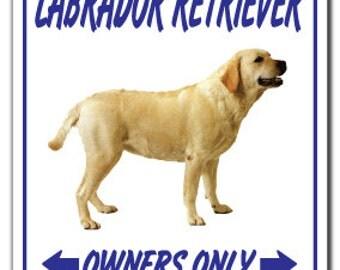 Labrador Retriever ~Novelty Sign~ Dog Pet Signs Gun