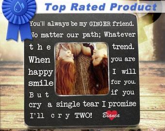 Ginger Best Friend Gift,  Ginger Friend,  Every Blonde Brunette needs A Ginger Best Friend,  Custom Ginger Picture Frame,  Redhead
