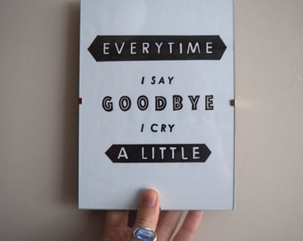 Every Time I Say Goodbye