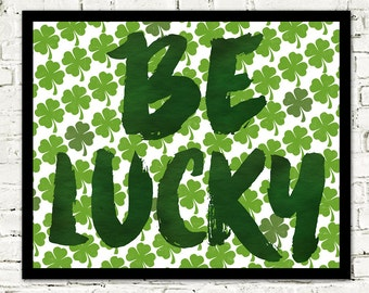 20% OFF St Patricks Day, be lucky, St Patrick's Day, green, shamrock, four leaf clover, printable, Irish, clover, lucky charm, st patrick,