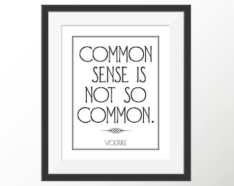Voltaire Common Sense French Philosopher Decorative Quote Art Print Instant Digital Download 8 x 10 and 8.5 x 11