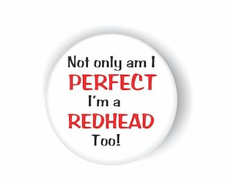 """PERFECT REDHEAD BUTTON, (5) 2.5"""" 5.7CM  Pin Back Buttons, Badges & Pins"""