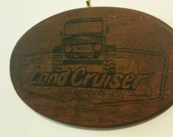 Land cruiser toyota small sign, handmade wood