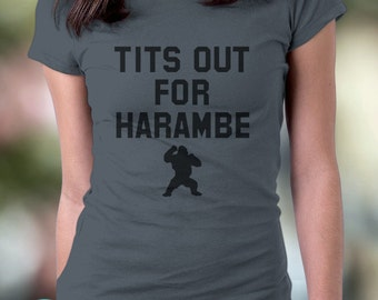 New Tits Out For Harambe Shirt Gorilla Meme Funny Shirt Cotton Jersey Mens and Ladies Womens T-Shirt Unisex Adult Sizes