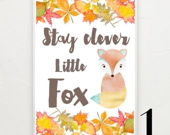 A4 only - Stay clever little fox, personalised print.
