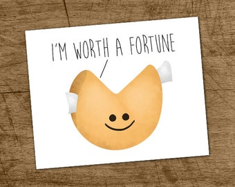 I'm Worth A Fortune Digital 8x10 Printable Poster Funny Fortune Cookie Food Puns Punny Saying Cookies Pun Foodie Illustration Kitchen Comic