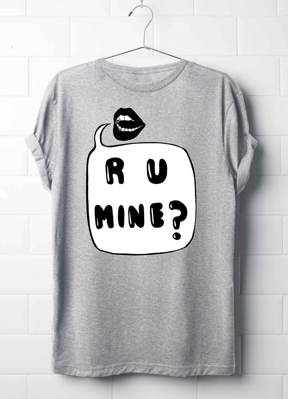 Black t shirt grunge - R U Mine T Shirt Arctic Monkeys T Shirt Lyrics T Shirt S