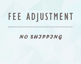 Fee Adjustment