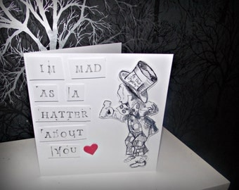 Alice in Wonderland Valentines Card 'I'm mad as a hatter about you'