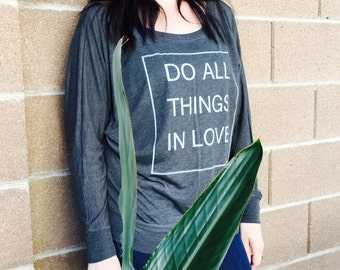 Do All Things In Love
