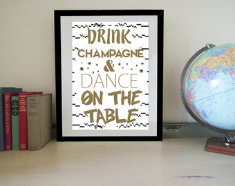 Inspirational wall art quote bedroom poster drink champagne quote saying poster A3 A4 frame art