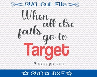 SVG Sayings / SVG Cut File for Silhouette / SVG Quotes / Funny Svg Sayings / Target Svg / Shopping Svg