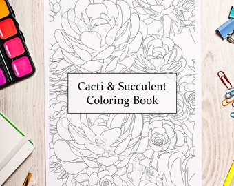 Cacti & Succulent Coloring Book (Digital Download PDF)
