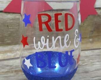 4th of July Drinking - 4th of July Party - 4th of July - Summer Party - Red, Wine and Blue - Red, White and Blue - Glitter Stemless