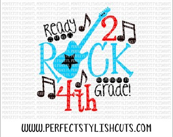 Rock 4th Grade SVG, DXF, EPS, png Files for Cutting Machines Cameo or Cricut - Back To School Svg, Boy Svg, School Svg, Music Teacher Svg
