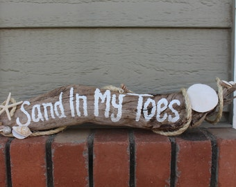 Drift Wood- Sand In My Toes