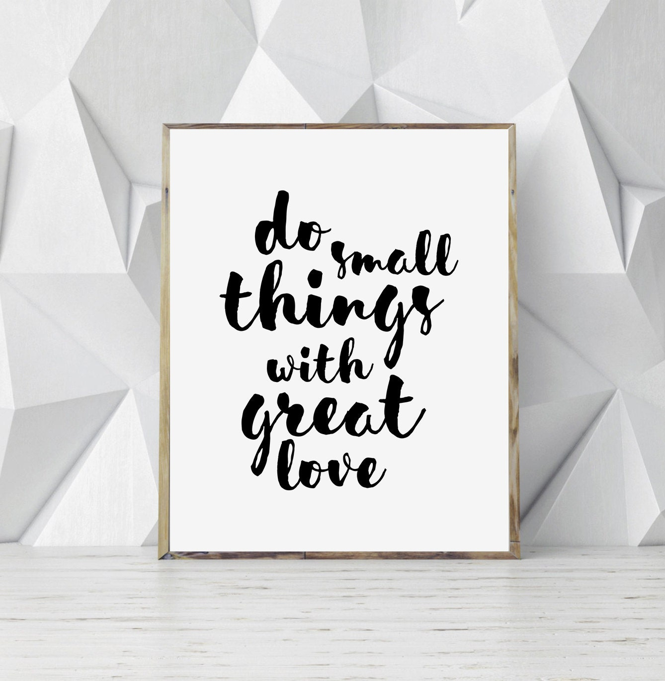 Small Great Things Quote: Do Small Things With Great Love Quote Printable Quote Love